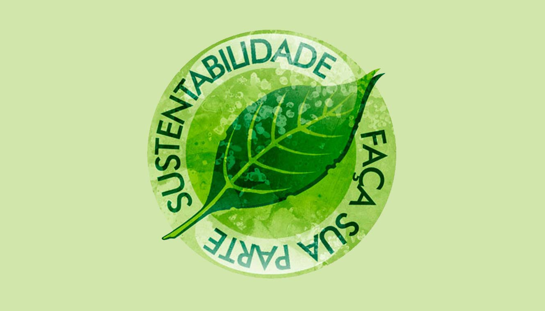O Meio Ambiente e a Sustentabilidade