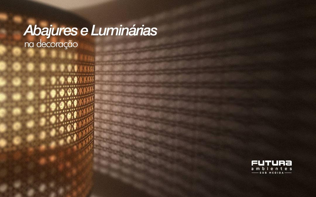 Abajures e Luminárias na Decoração
